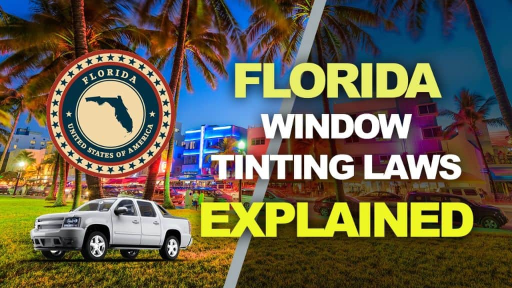 Florida Tinting Laws