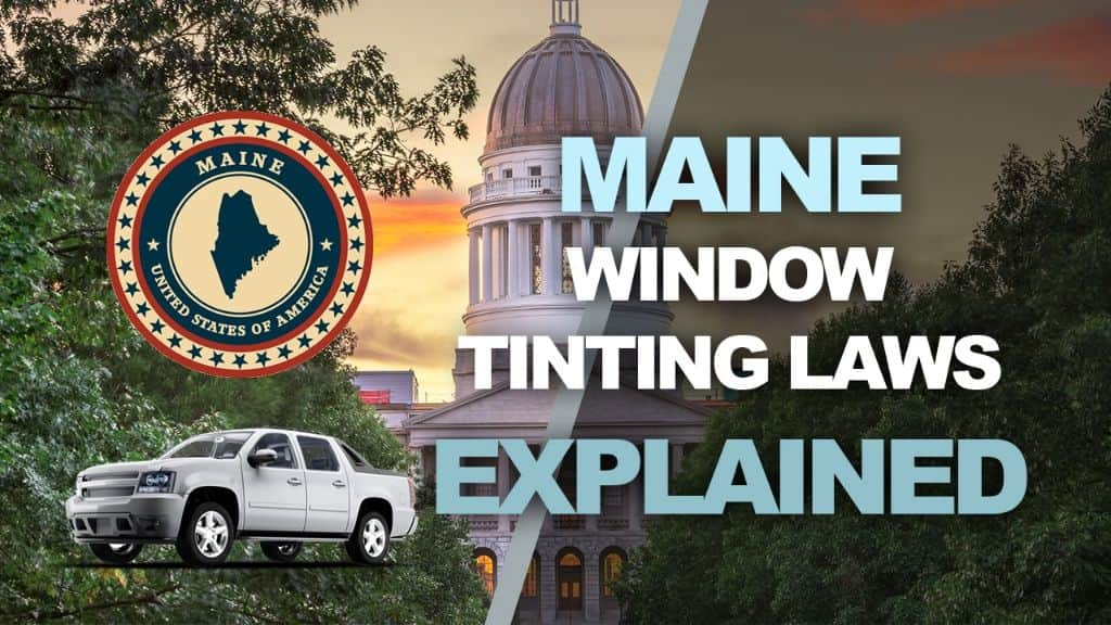 Maine Tinting Laws