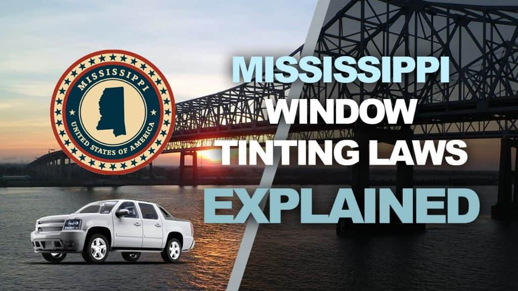 Mississippi Tinting Laws