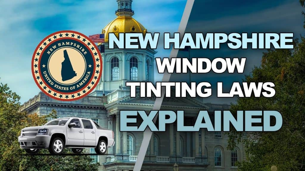 New Hampshire Tinting Laws
