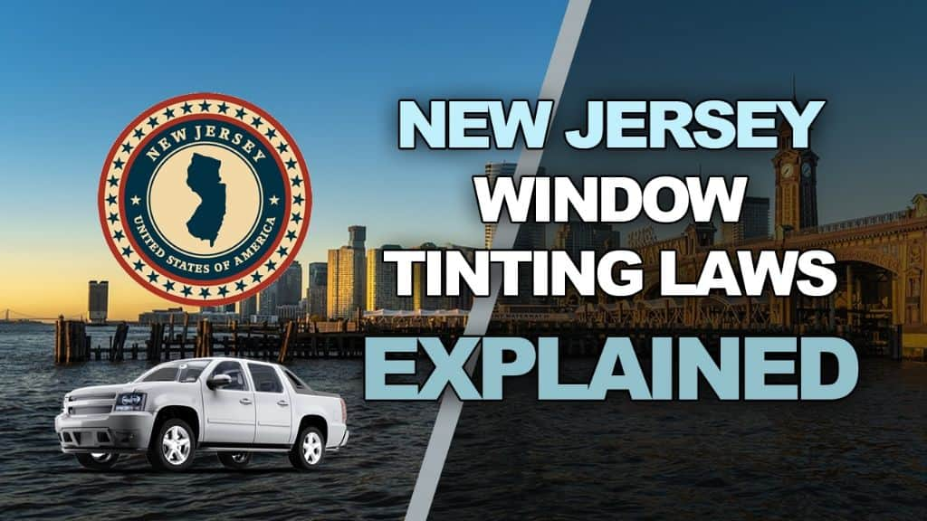 New Jersey Tinting Laws