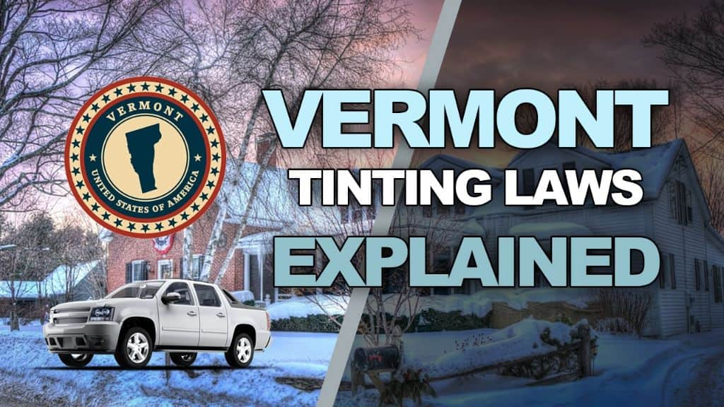 Vermont Tinting Laws